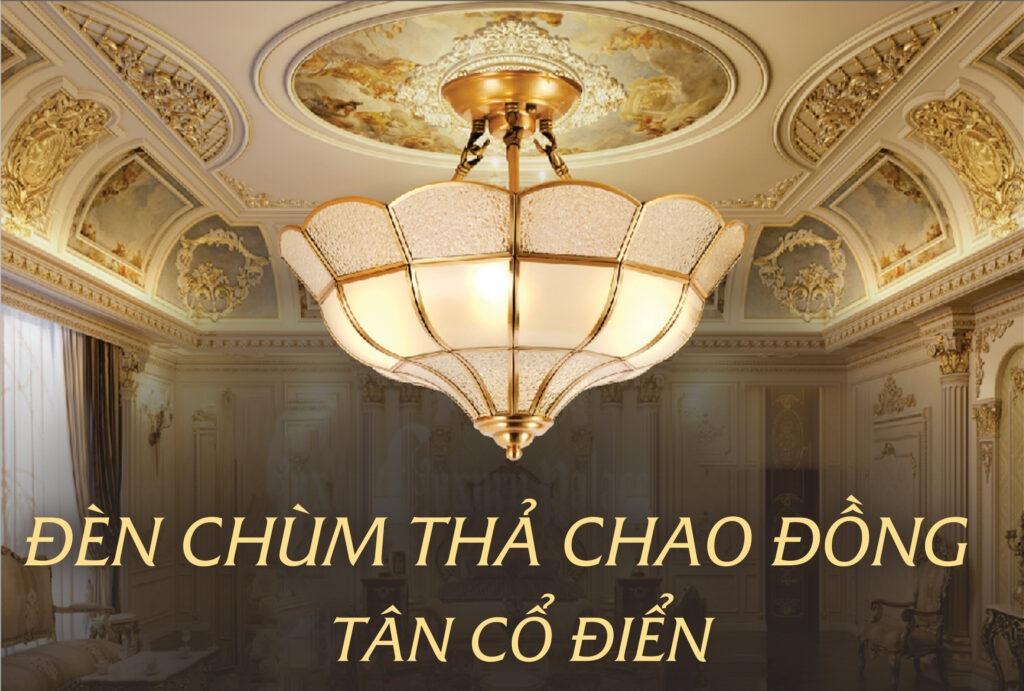 den-chum-tha-chao-dong-tan-co-dien-cao-cap